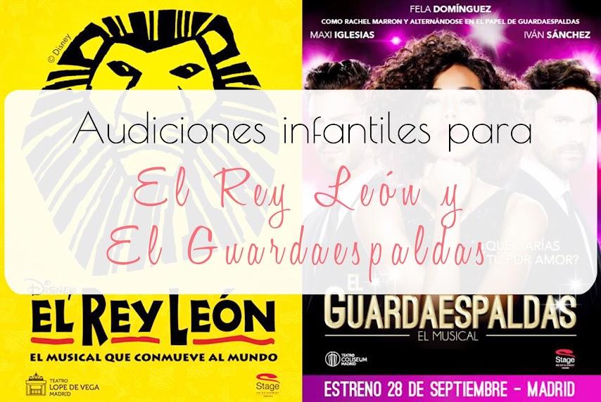 Audiciones para Musicales El Rey León y El Guardaespaldas