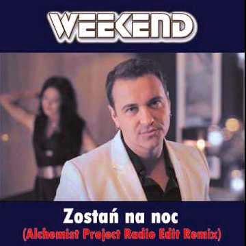 Weekend - Zostan na noc (Alchemist Project Radio Edit Remix)