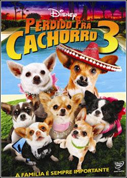 6 Perdido Pra Cachorro 3   DVDRip   Dual Áudio