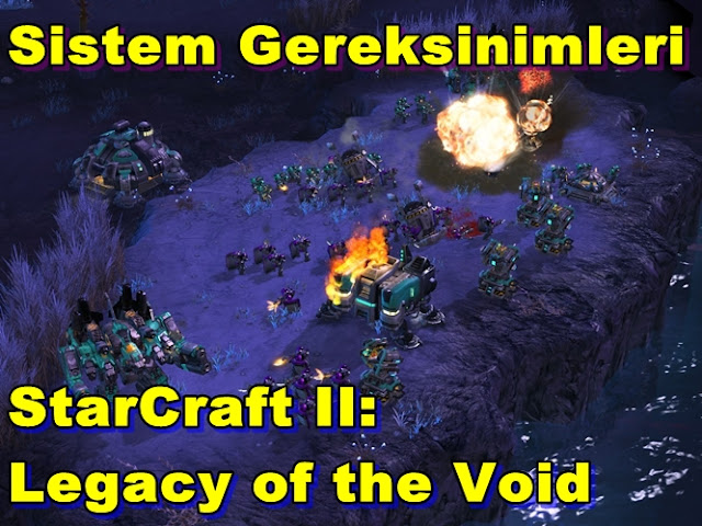 StarCraft II: Legacy of the Void PC Sistem Gereksinimleri