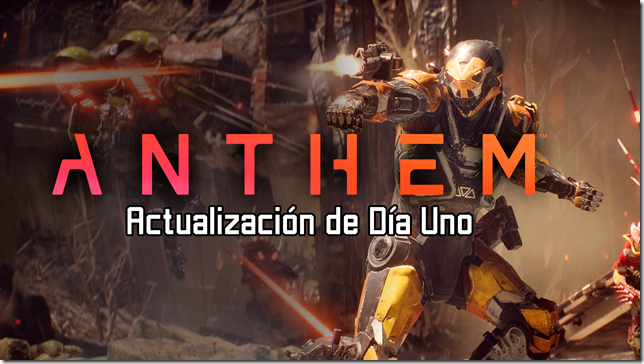 anthem-header-small-patch-notes-day-1-xl.jpg.adapt