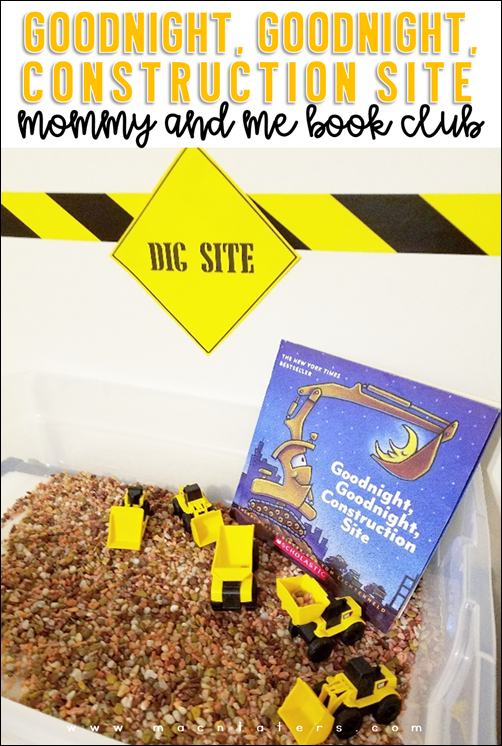 Goodnight, Goodnight Construction Site Mommy & Me Book Club