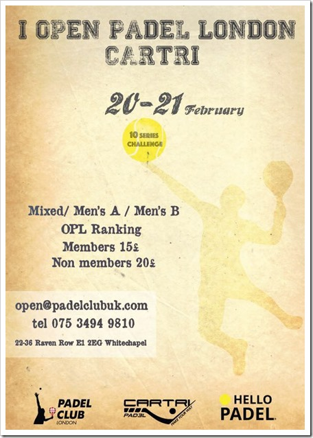 I Open Padel London CARTRI del 20 al 21 de Febrero de 2016.