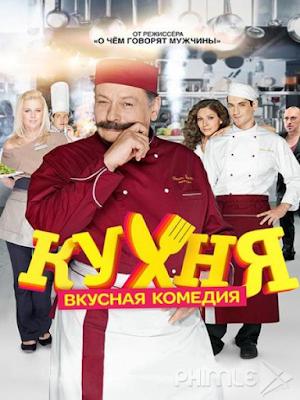 Phim Nhà Bếp - Kitchen / Кухня (телесериал) (2012)