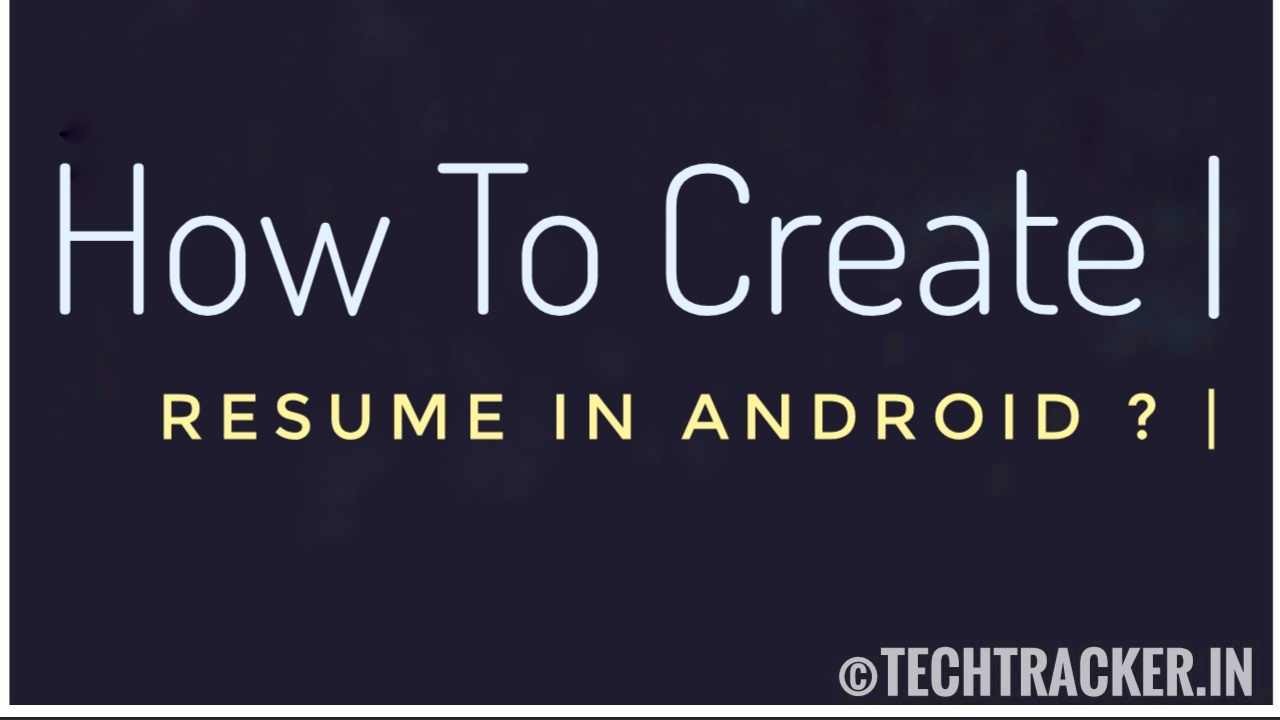 How to Create Resume In Android ?