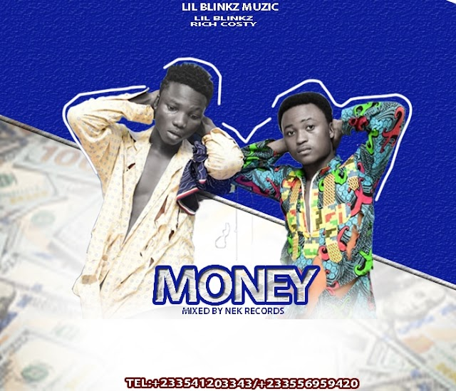 Lil Blinkz ft Rich Costy-Money(Mixed By Nek Records)