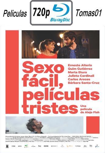 Sexo Fácil, Películas Tristes (2015) BDRip m720p