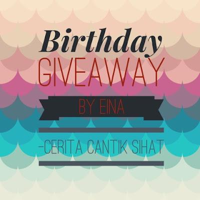 birthday giveaway byeina cerita cantik sihat