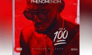"[VIDEO]: Phenom – ""On a 100"""