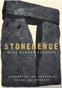 Stonehenge By Mike Parker Pearson