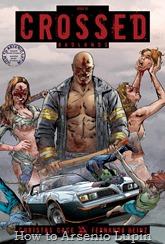 """Actualización 11/09/2016: Se agrega Crossed Badlands número 93 a la carpeta Mediafire tradumaqueteado por Snake Plisken en exclusiva para el blog. Nuebo arco argumental que trae de regreso a un personaje muy """"querido"""" por los fans."""
