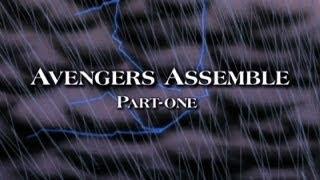 AVENGERS ASSEMBLE - PART 1