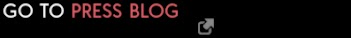 LINK TO PRESS BLOG