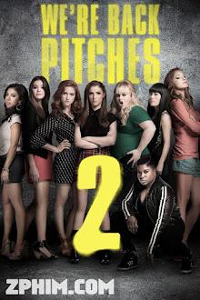 Những Cô Nàng Cá Tính 2 - Pitch Perfect 2 (2015) Poster