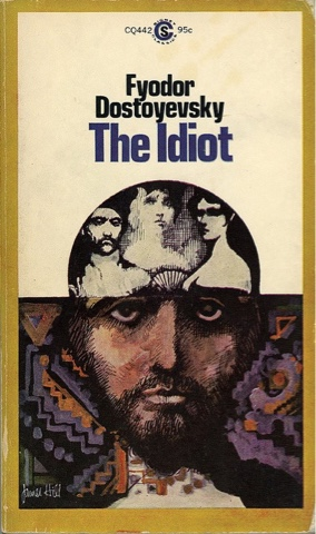"Book Review: ""The Idiot"" by Fyodor Dostoevsky, translated by Eva Martin.  (1869) 