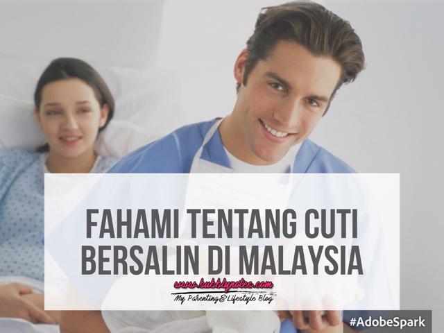 FAHAMI TENTANG CUTI BERSALIN DI MALAYSIA