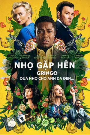 Nhọ Gặp Hên - Gringo (2018)   HD VietSub