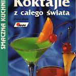 """Peter Roth """"Koktajle z całego świata"""", Agencja Wydawnicza Morex, 1997.jpg"""