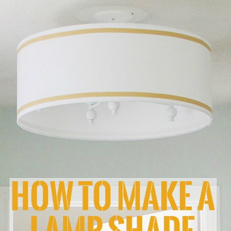 Lamp Shade from Scratch - Bean In Love