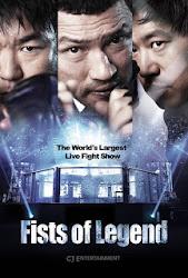 Fists Of Legend - Nắm đấm huyền thoại