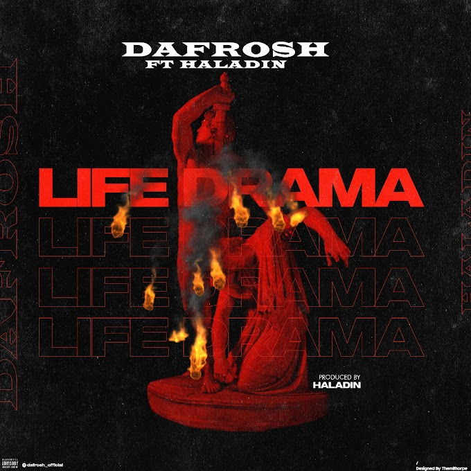 [Music] Dafrosh ft Haladin - Life Drama