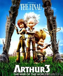 Arthur 3: Cuộc Chiến Hai Thế Giới - Arthur 3: The War Of The Two Worlds poster