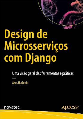 Design de Microsserviços com Django