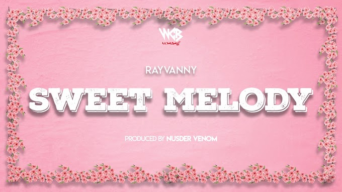 AUDIO | Rayvanny – Sweet Melody | Download new song