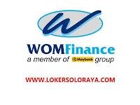 Loker Solo, Klaten & Wonogiri Maret 2021 di PT WOM Finance Tbk