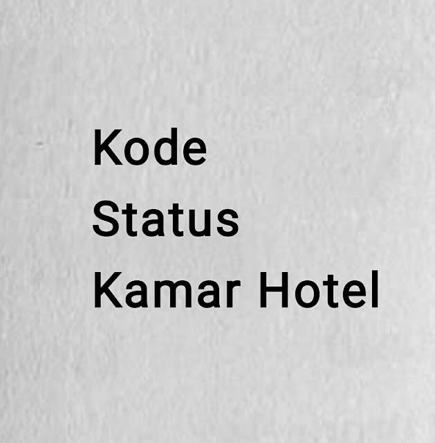 Kode Status Kamar Hotel