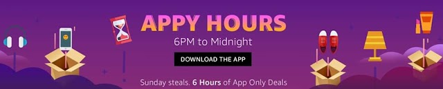 Amazon Appy Hours - Upto 80% Off | App Only Deals Min 70% Off Deals (6 PM to Midnight)