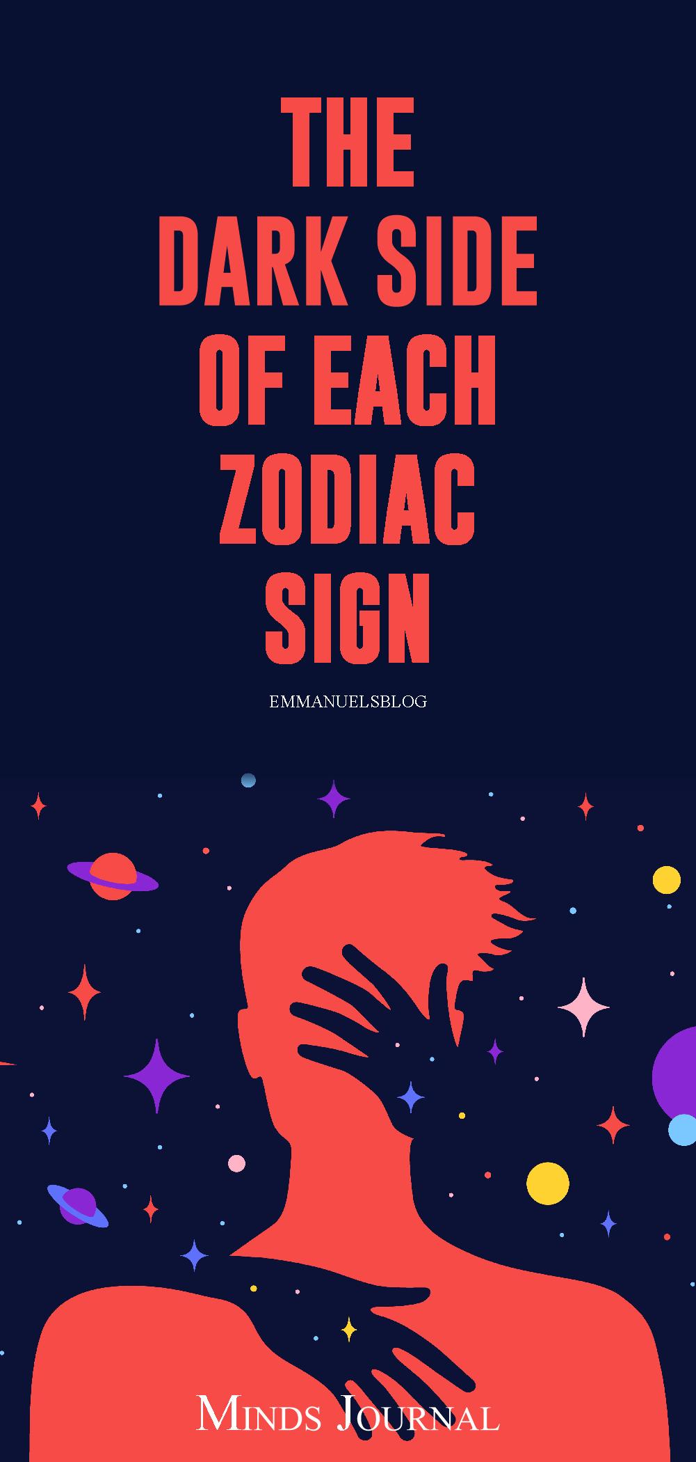 The Dark Side of each Zodiac Sign Revealed