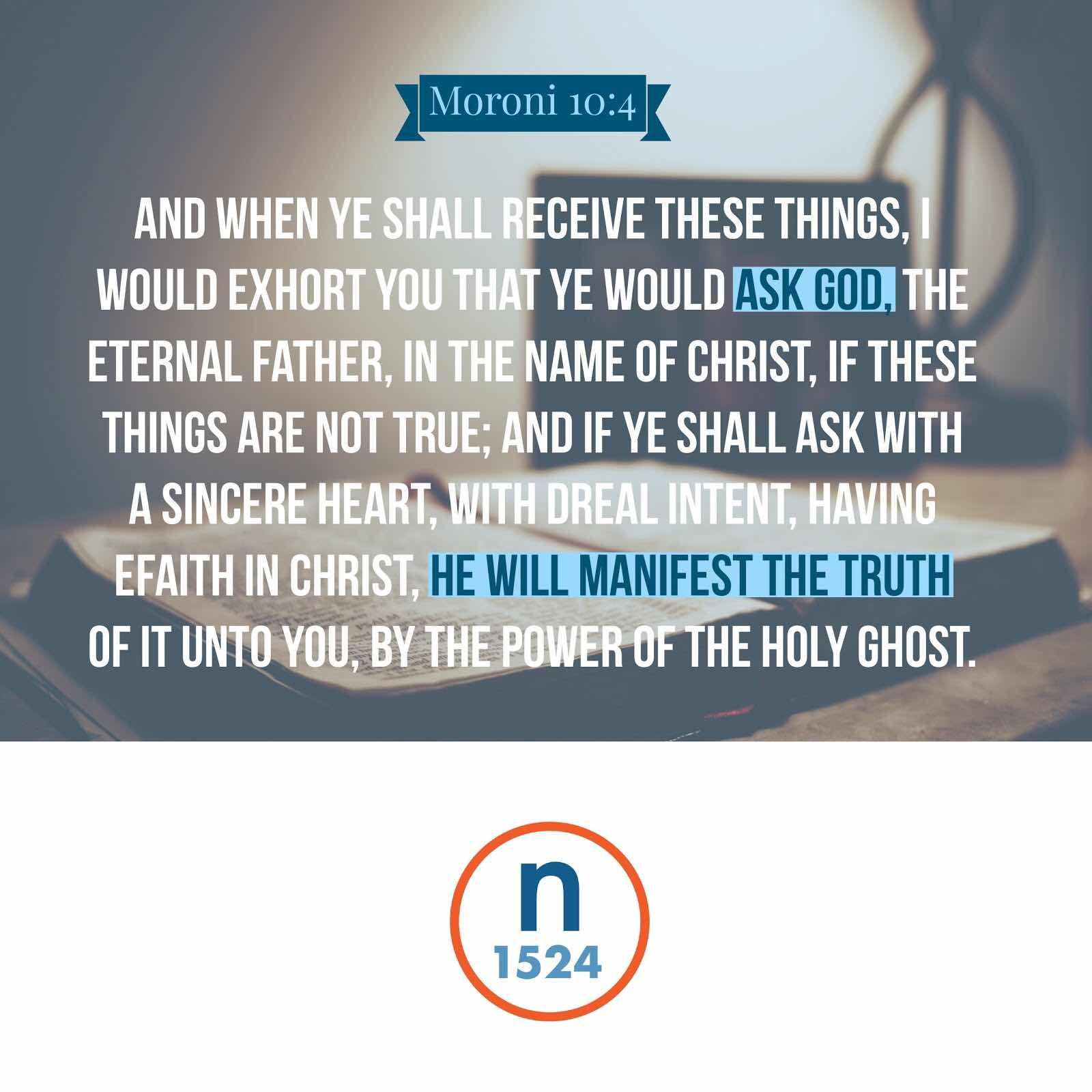 Moroni 10:4 | Spiritual Crusade