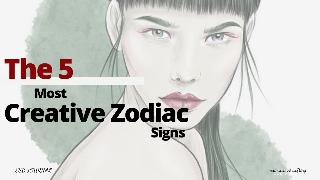 The 5 Most Creative Zodiac Signs