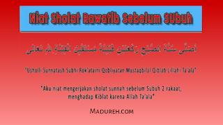 Sholat Sunnah Qobliyah Subuh (Sholat Fajar) : Hukum, Bacaan dan Pengertian