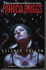Silence Fallen  (Mercy Thompson #10) by Patricia Briggs
