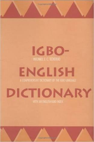 25 English Words Borrowed And Coined From The Igbo Language.