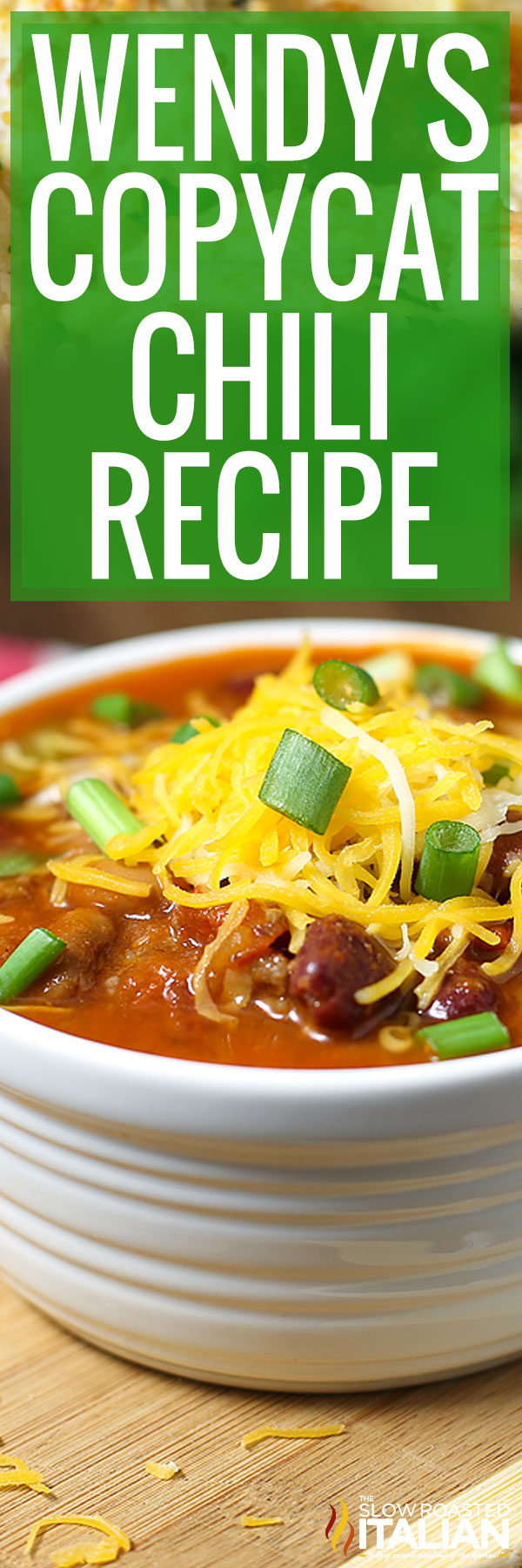 Title text (pictured in a white bowl): Wendy's Copycat Chili