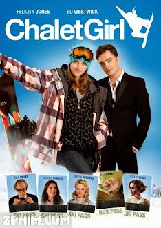 Cô Nàng Trượt Ván - Chalet Girl (2011) Poster