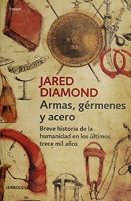 Armas, Germenes y Acero por Jared Diamond