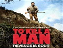 فيلم To Kill a Man