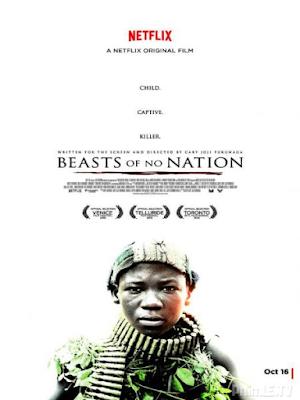 Phim Tội Ác Chiến Tranh - Beasts of No Nation (2015)