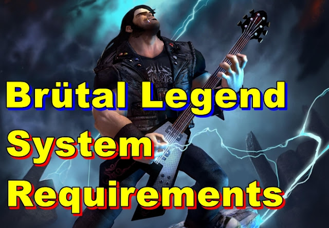 Brütal Legend PC System Requirements