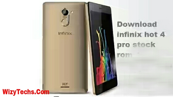 Latest: Download Infinix Hot 4 Pro ( X557 ) Stock ROM