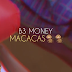 B3 Money - Macacas [2019 DOWNLOAD]