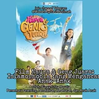 Film Naura & Geng Juara: Islamophobia Yang Mengancam Anak-Anak
