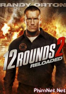 Phim 12 Vòng Sinh Tử 2 - Cân Não Full Hd - 12 Round 2: Reloaded