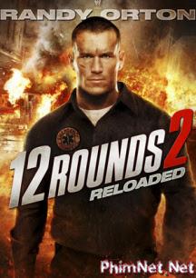 12 Vòng Sinh Tử 2 - Cân Não Full Hd - 12 Round 2: Reloaded - 2013