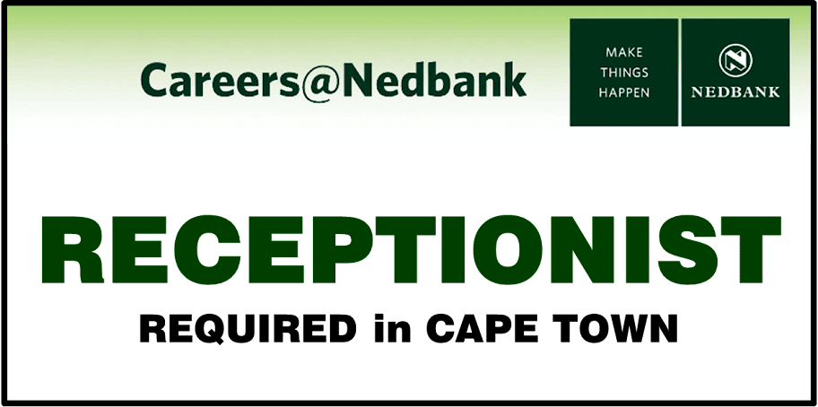 NEDBANK GROUP - RECEPTIONIST FUNCTION CO-ORDINATOR