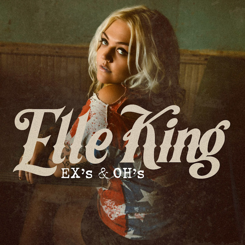 Cover image for Elle King's hit single Ex's & Oh's